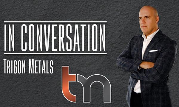 IN CONVERSATION: Jed Richardson, President, CEO, Dir, Trigon Metals. TSX.V: TM